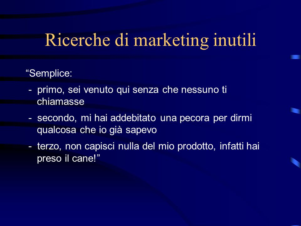 Ricerche di marketing inutili