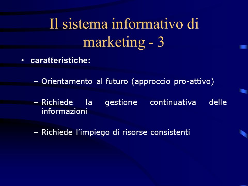 Il sistema informativo di marketing - 3