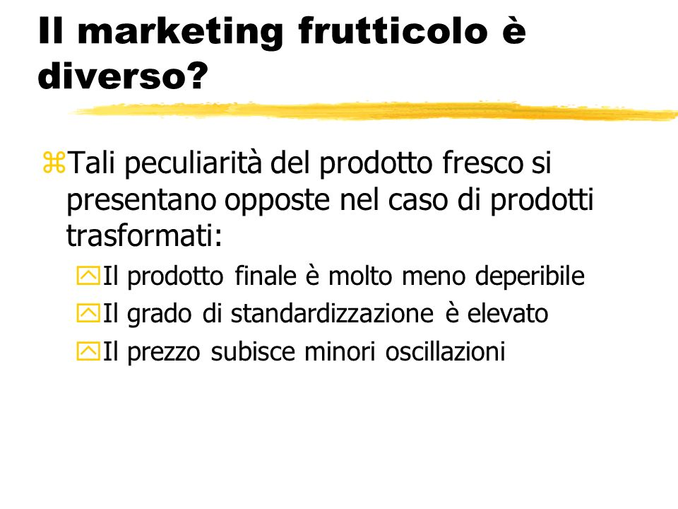 Il marketing frutticolo è diverso