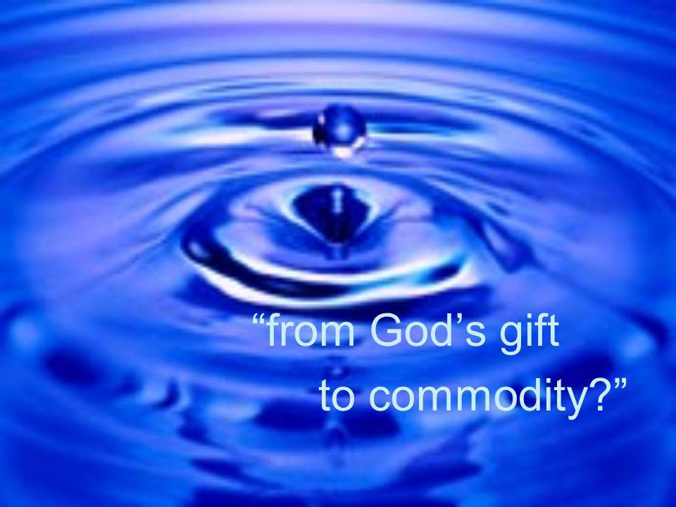 from God's gift to commodity
