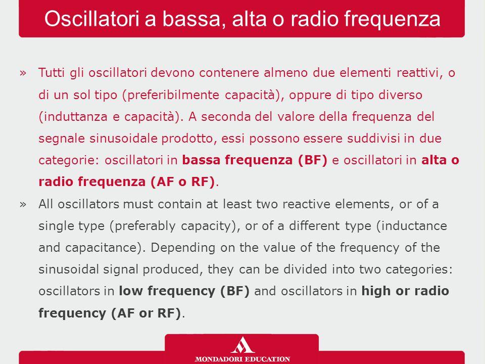 Oscillatori a bassa, alta o radio frequenza