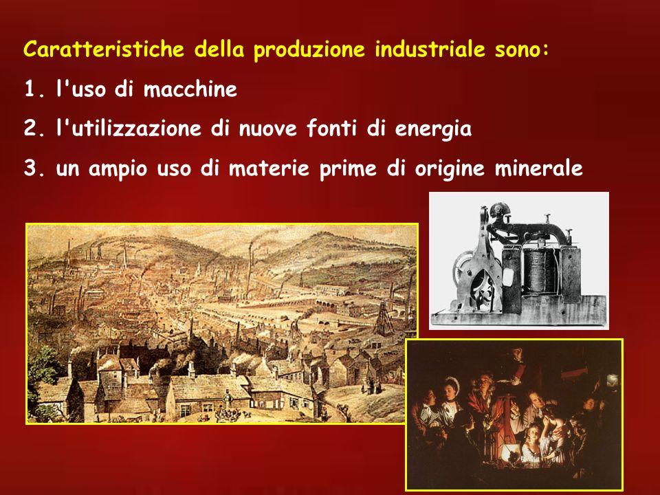 Caratteristiche della produzione industriale sono: