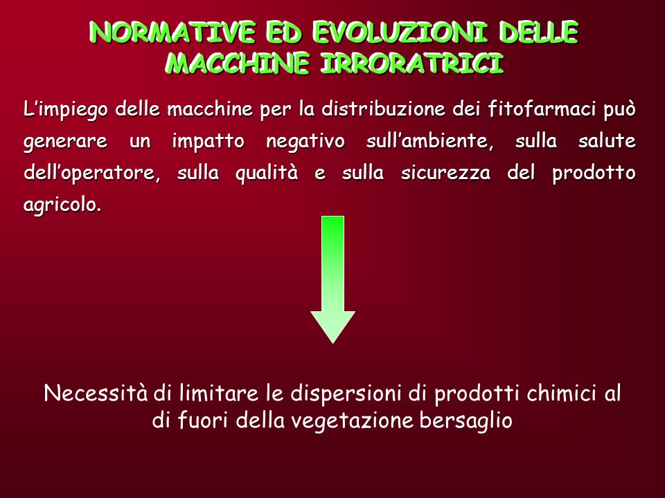 NORMATIVE ED EVOLUZIONI DELLE MACCHINE IRRORATRICI