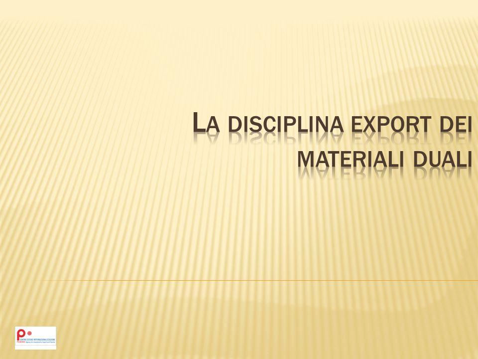 La disciplina export dei materiali duali