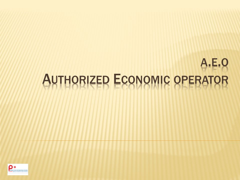 a.e.o Authorized Economic operator