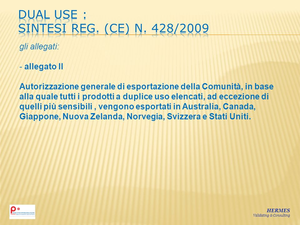 DUAL USE : sintesi Reg. (CE) n. 428/2009