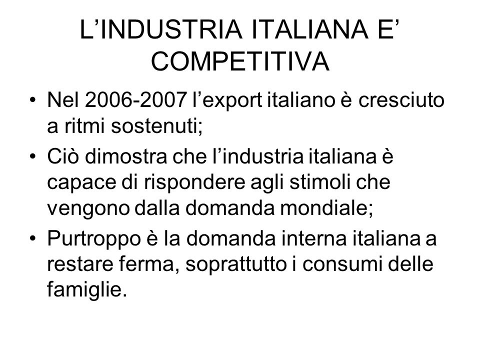L'INDUSTRIA ITALIANA E' COMPETITIVA
