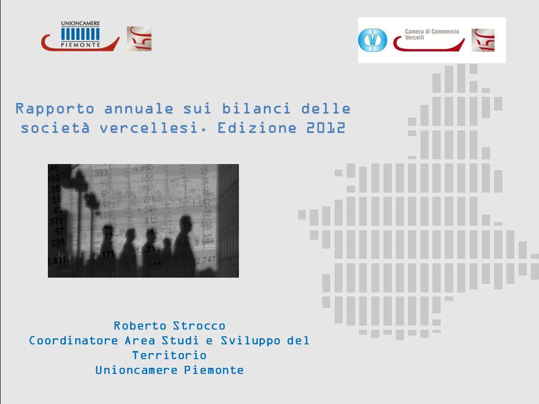 Rapporto annuale sui bilanci delle società vercellesi. Edizione 2012