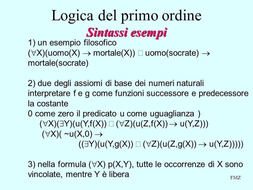 Logica del primo ordine Sintassi esempi