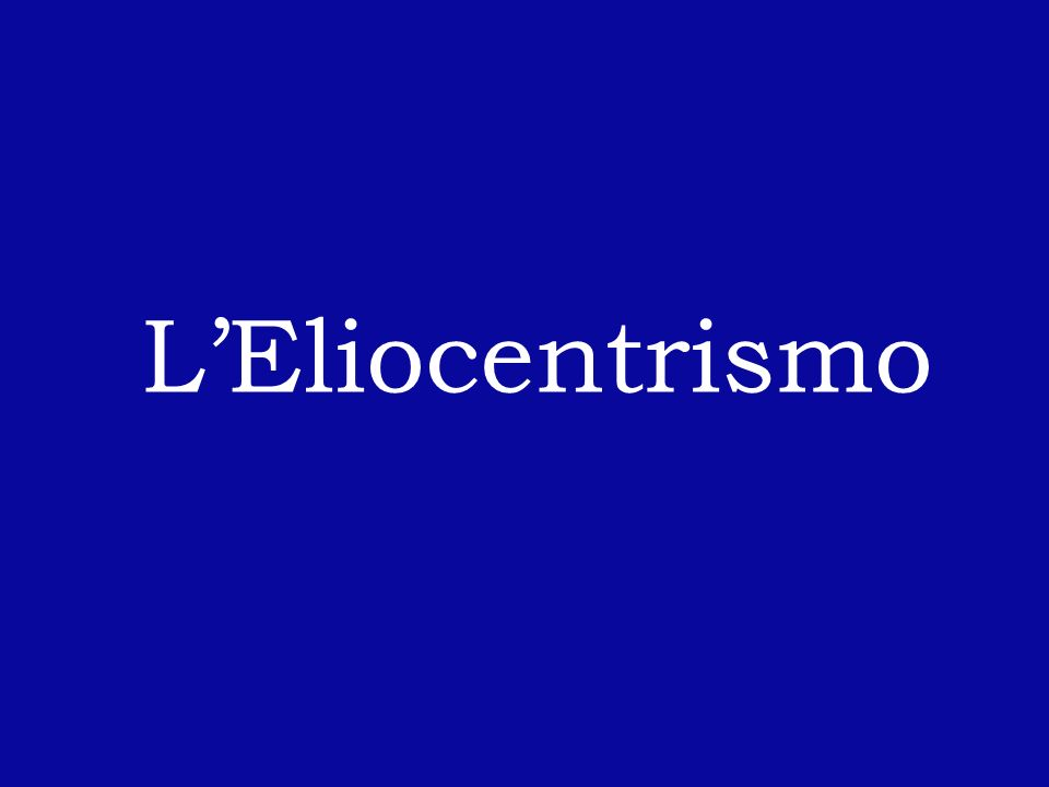 L'Eliocentrismo
