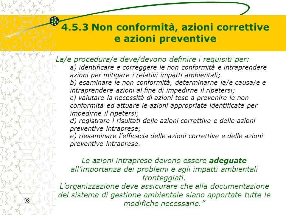 4.5.3 Non conformità, azioni correttive