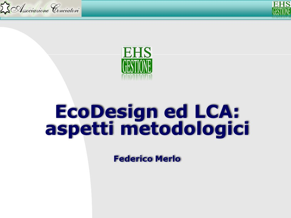EcoDesign ed LCA: aspetti metodologici