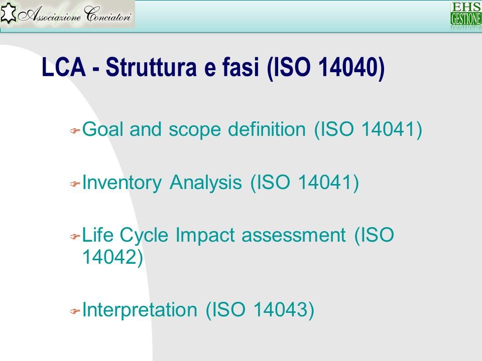 LCA - Struttura e fasi (ISO 14040)