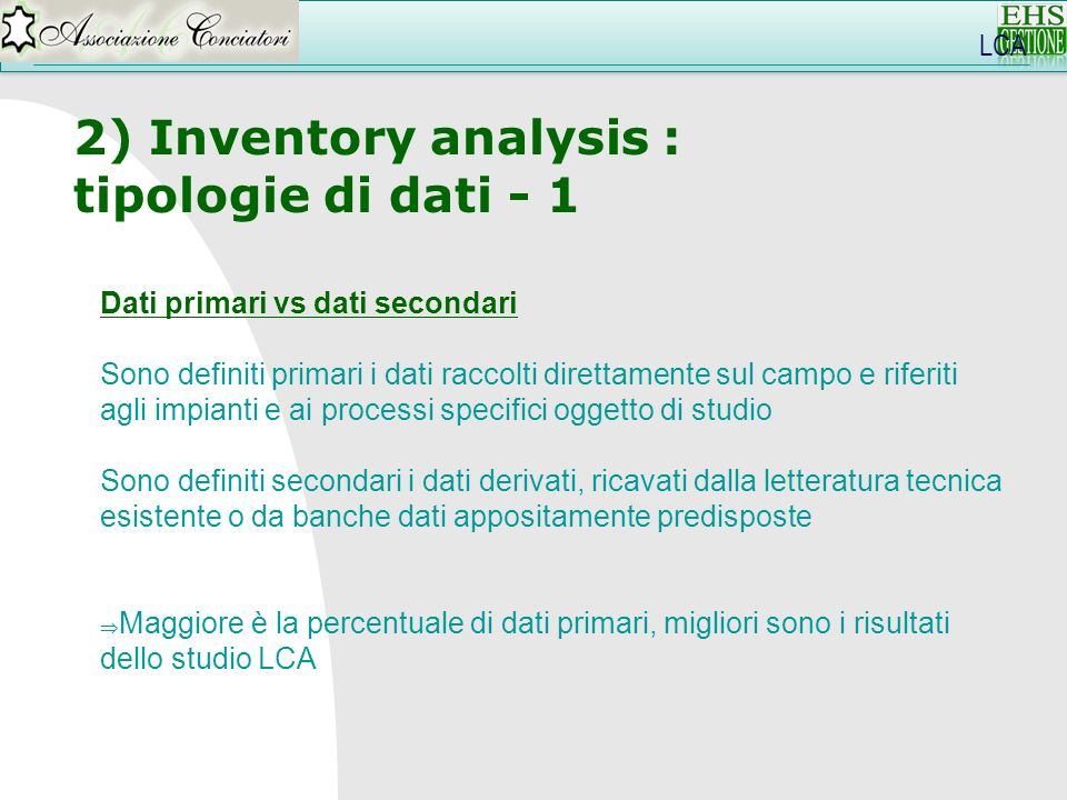 2) Inventory analysis : tipologie di dati - 1 LCA