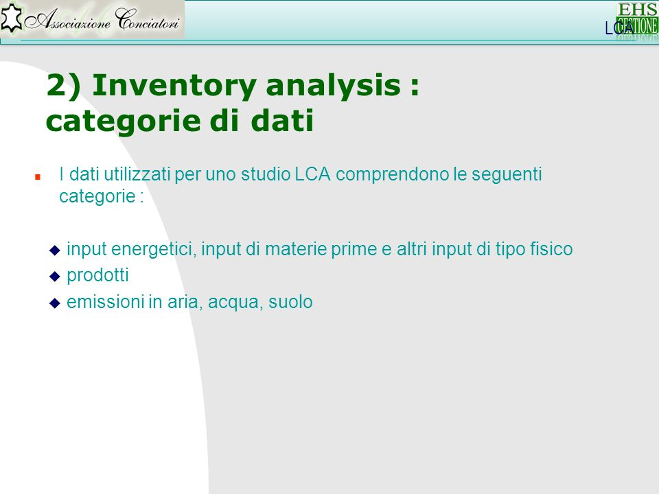 2) Inventory analysis : categorie di dati LCA