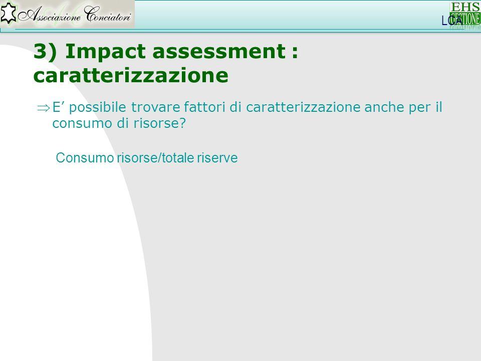 3) Impact assessment : caratterizzazione