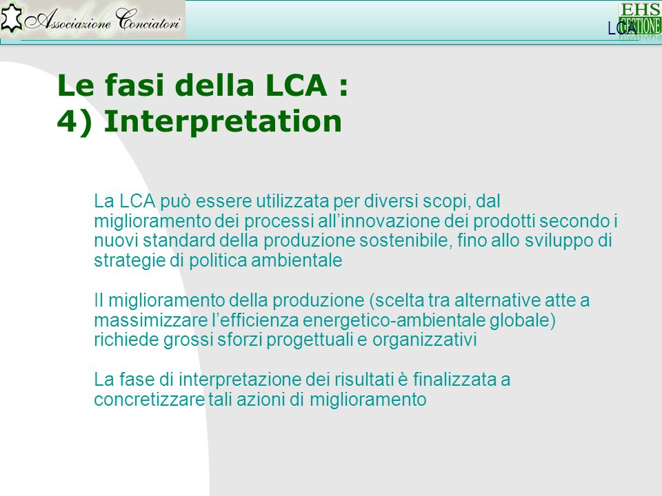 Le fasi della LCA : 4) Interpretation LCA