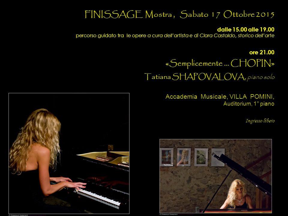 FINISSAGE Mostra , Sabato 17 Ottobre 2015