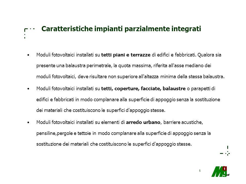Caratteristiche impianti parzialmente integrati
