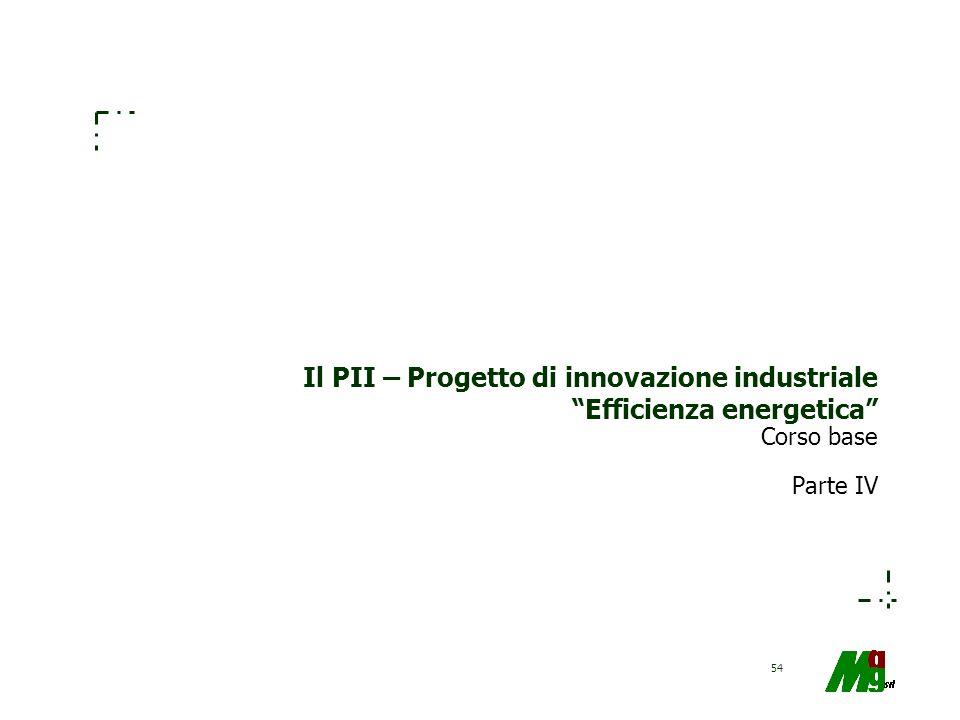 Il PII – Progetto di innovazione industriale Efficienza energetica