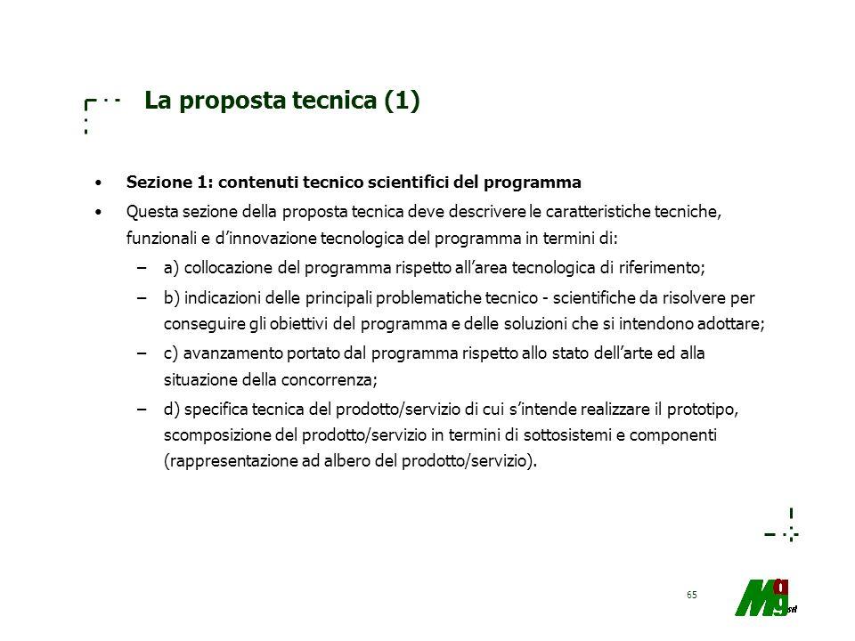 La proposta tecnica (1) Sezione 1: contenuti tecnico scientifici del programma.