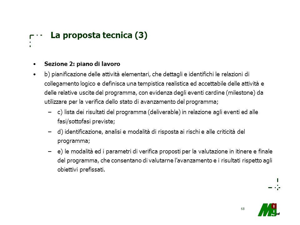 La proposta tecnica (3) Sezione 2: piano di lavoro