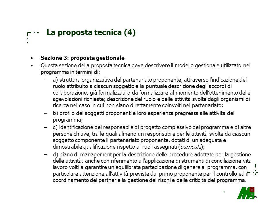 La proposta tecnica (4) Sezione 3: proposta gestionale
