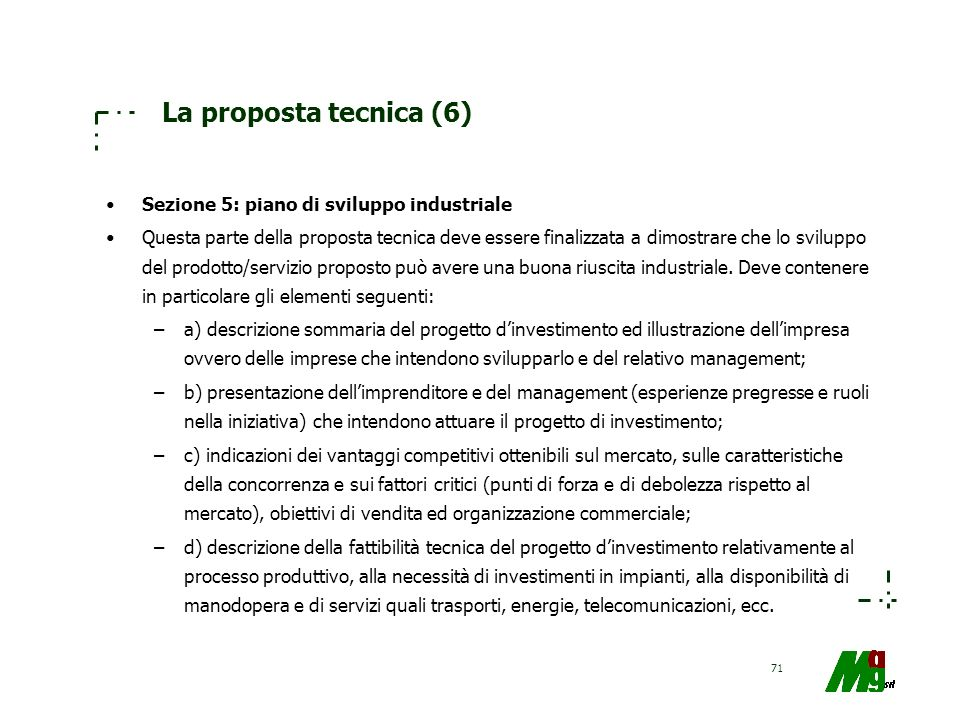 La proposta tecnica (6) Sezione 5: piano di sviluppo industriale