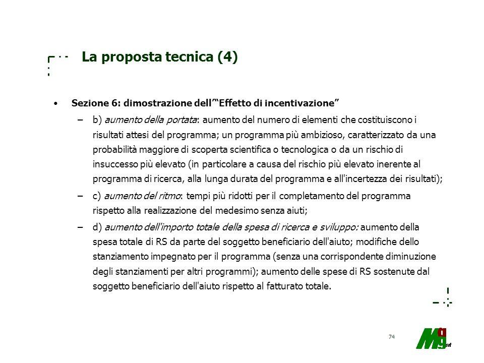 La proposta tecnica (4) Sezione 6: dimostrazione dell' Effetto di incentivazione