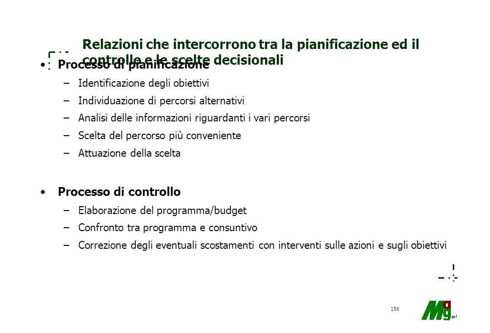 Relazioni che intercorrono tra la pianificazione ed il controllo e le scelte decisionali
