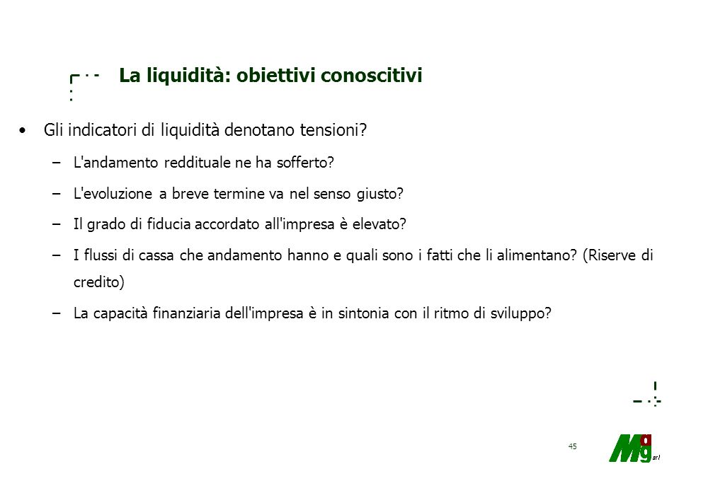 La liquidità: obiettivi conoscitivi