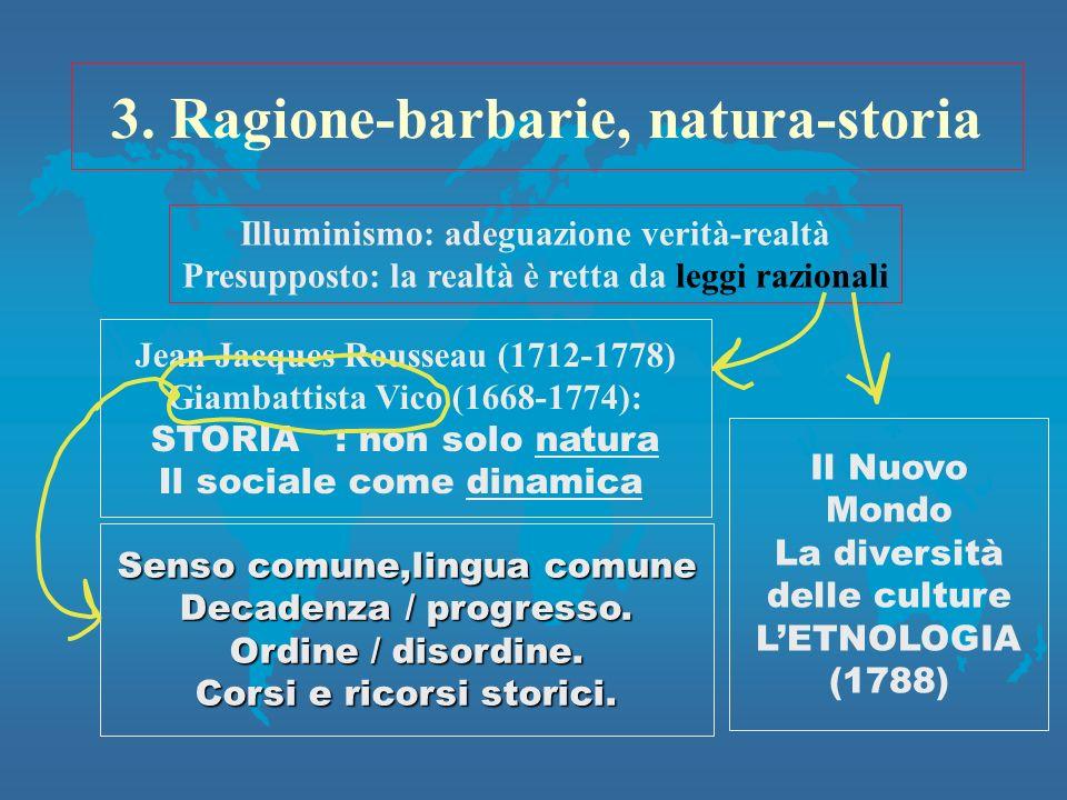 3. Ragione-barbarie, natura-storia