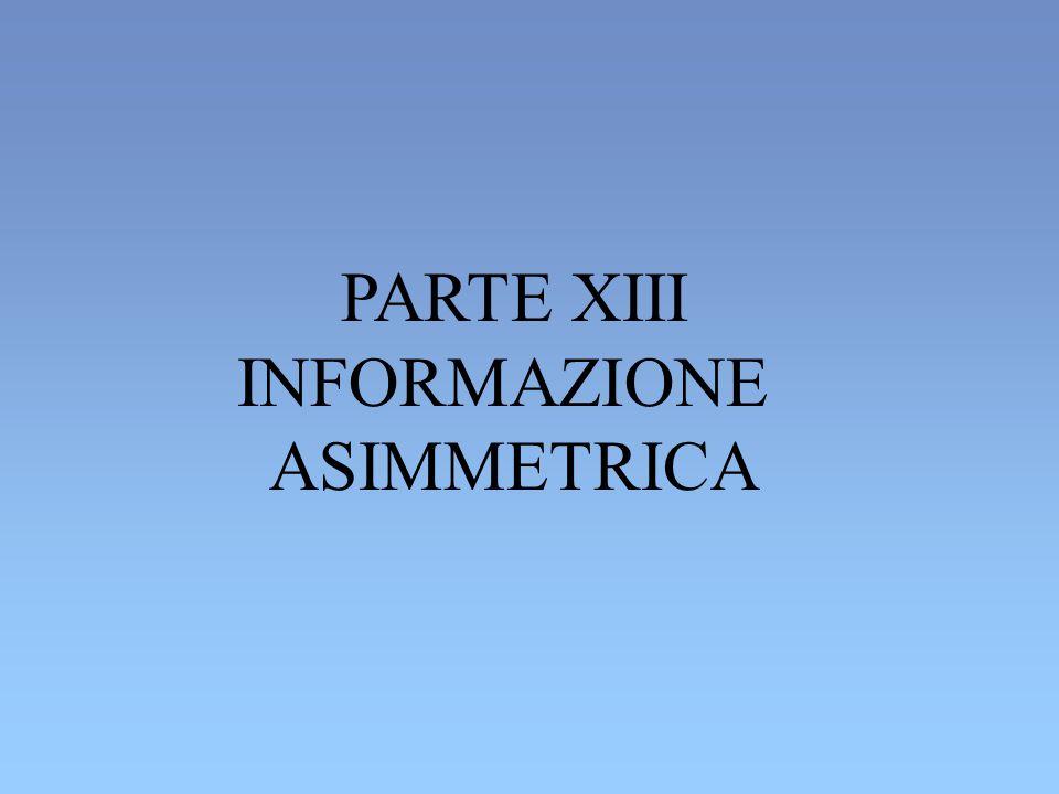 PARTE XIII INFORMAZIONE ASIMMETRICA
