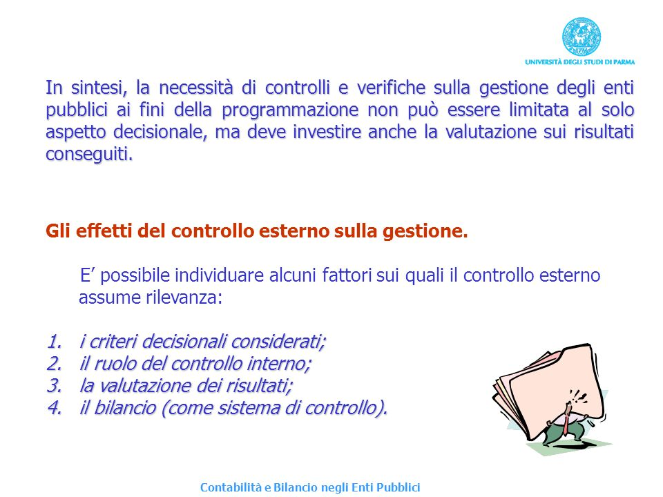 Gli effetti del controllo esterno sulla gestione.