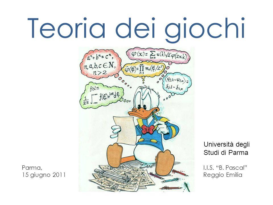 Teoria dei giochi Università degli Studi di Parma Parma,