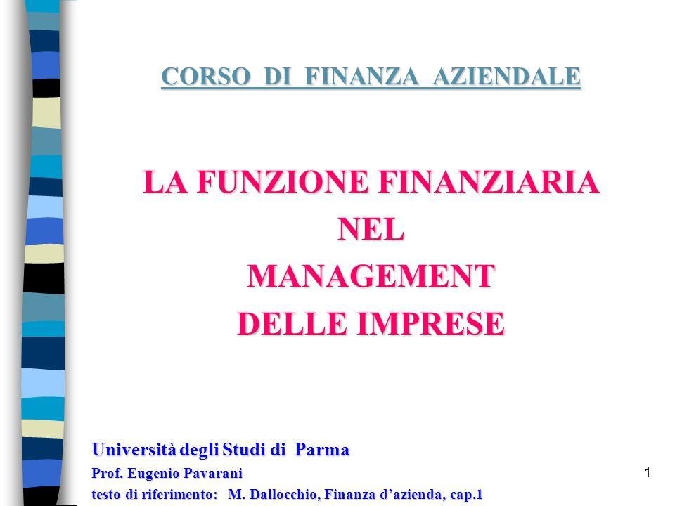 CORSO DI FINANZA AZIENDALE LA FUNZIONE FINANZIARIA