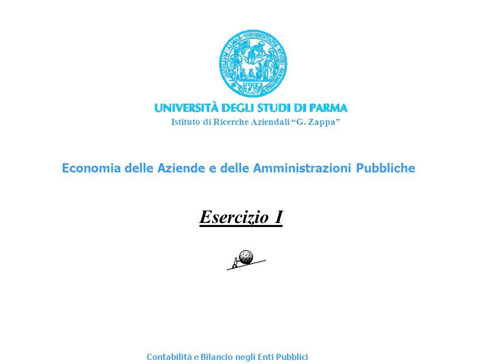 Esercizio I Economia delle Aziende e delle Amministrazioni Pubbliche