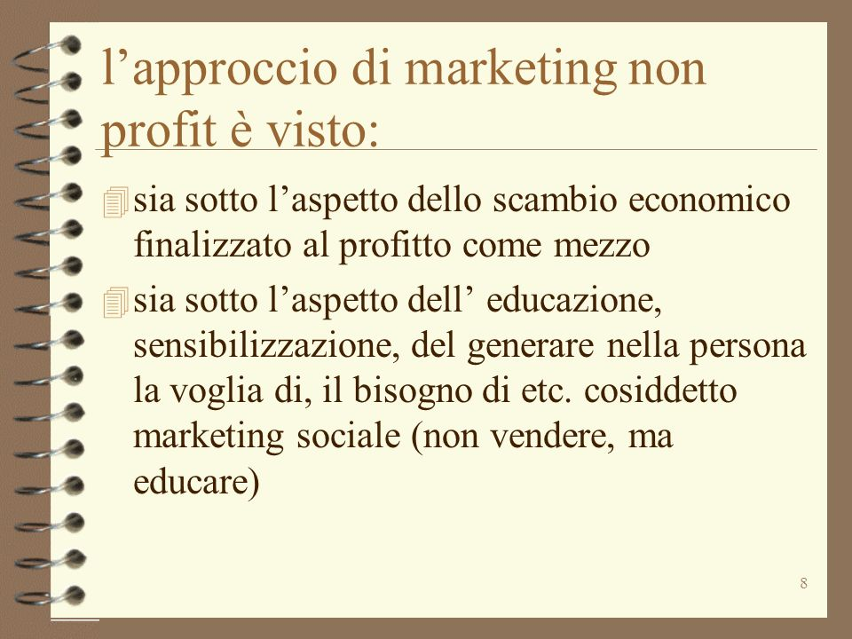 l'approccio di marketing non profit è visto: