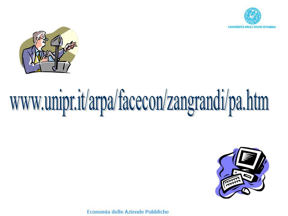 www.unipr.it/arpa/facecon/zangrandi/pa.htm Economia delle Aziende Pubbliche