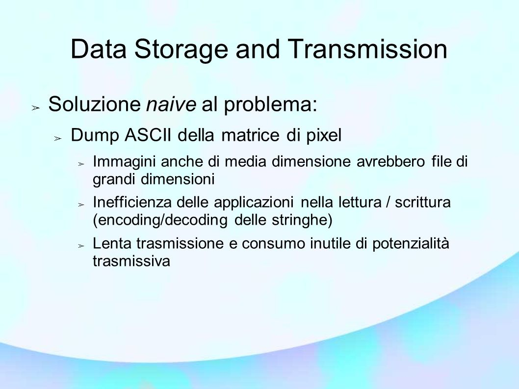 Data Storage and Transmission