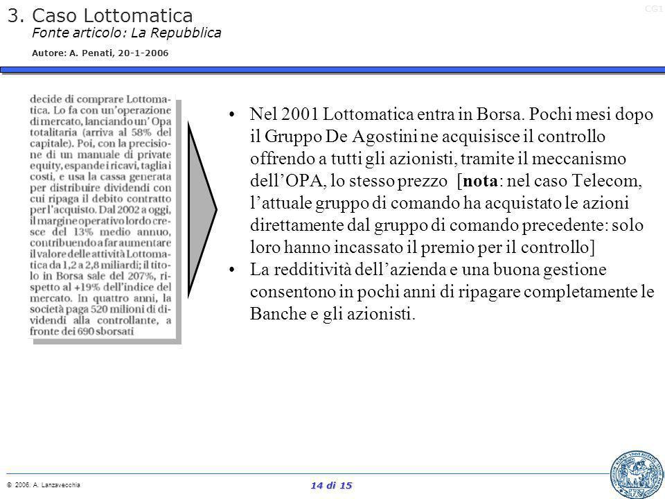 3. Caso Lottomatica Fonte articolo: La Repubblica Autore: A