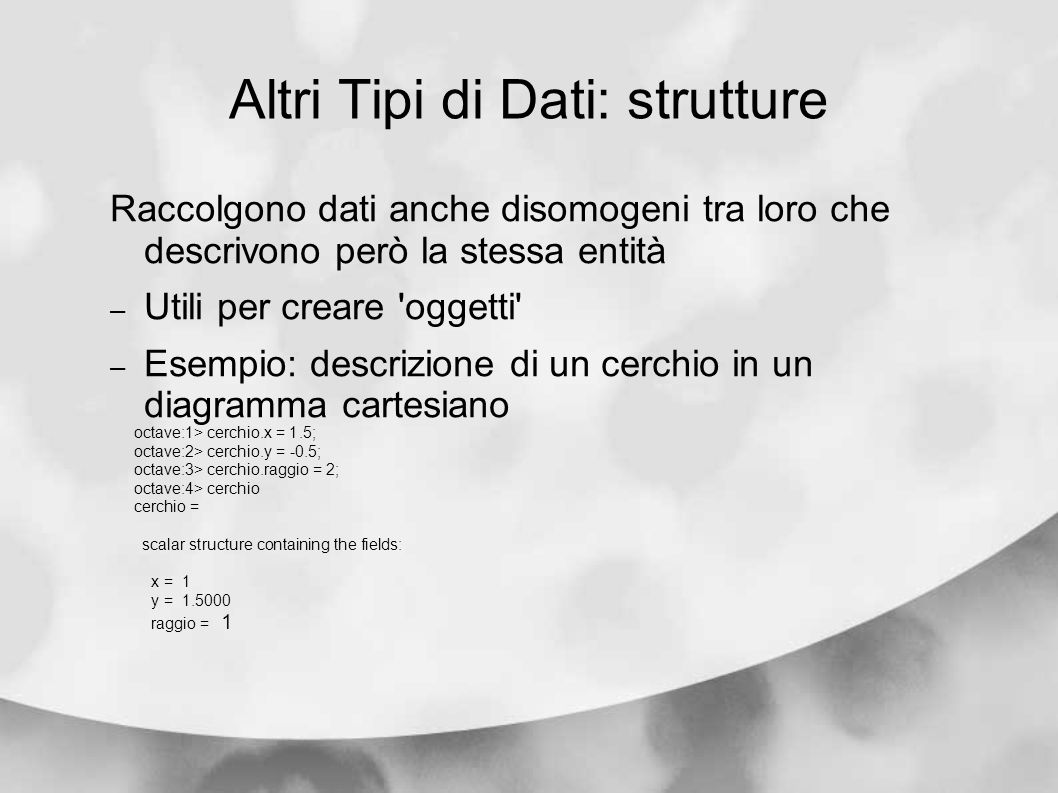 Altri Tipi di Dati: strutture