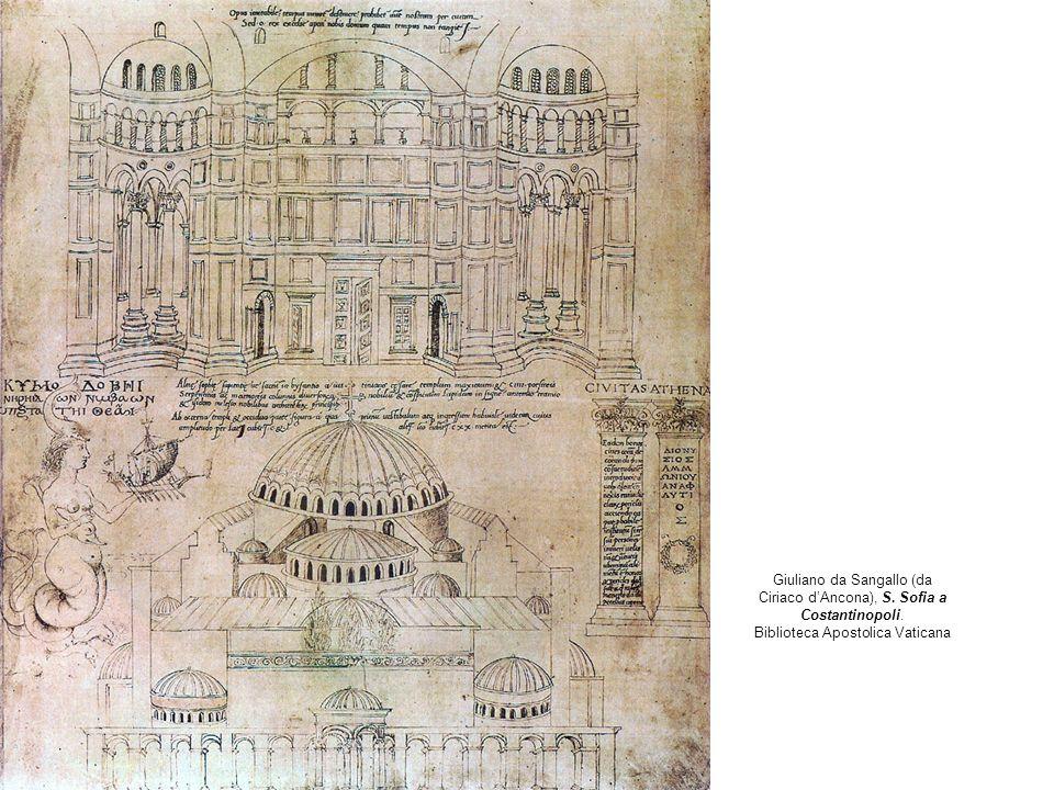 Giuliano da Sangallo (da Ciriaco d'Ancona), S. Sofia a Costantinopoli