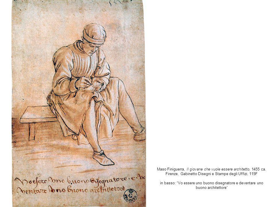 Maso Finiguerra, Il giovane che vuole essere architetto, 1455 ca