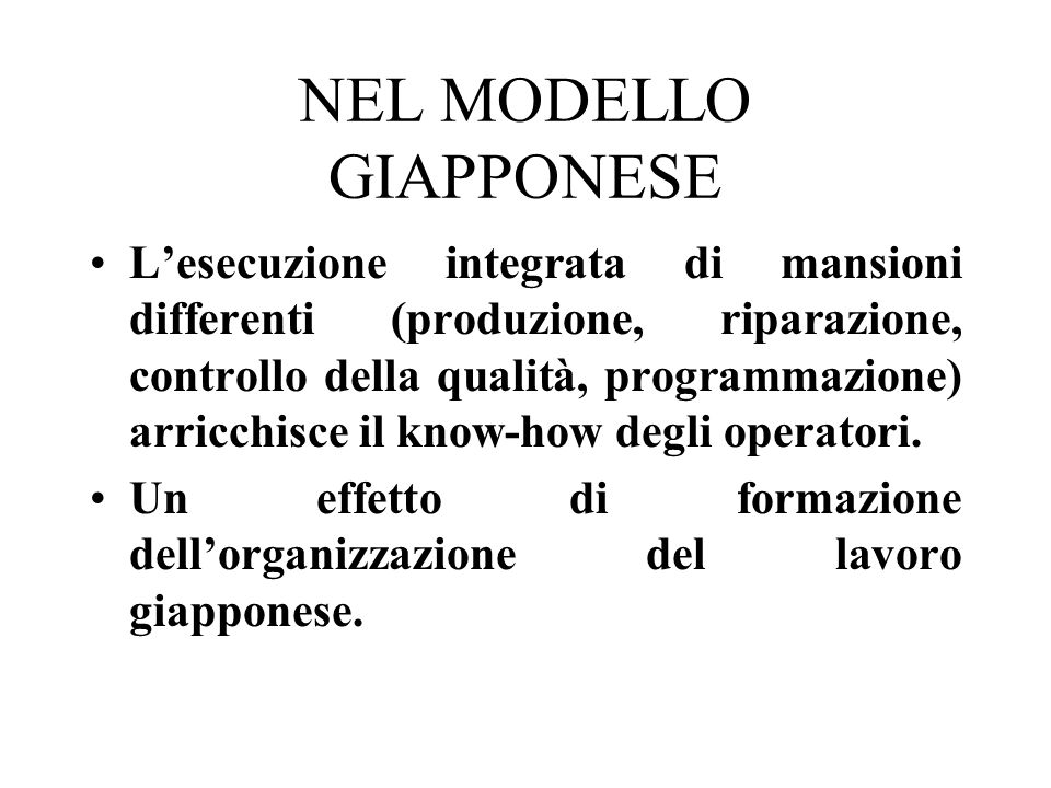 NEL MODELLO GIAPPONESE