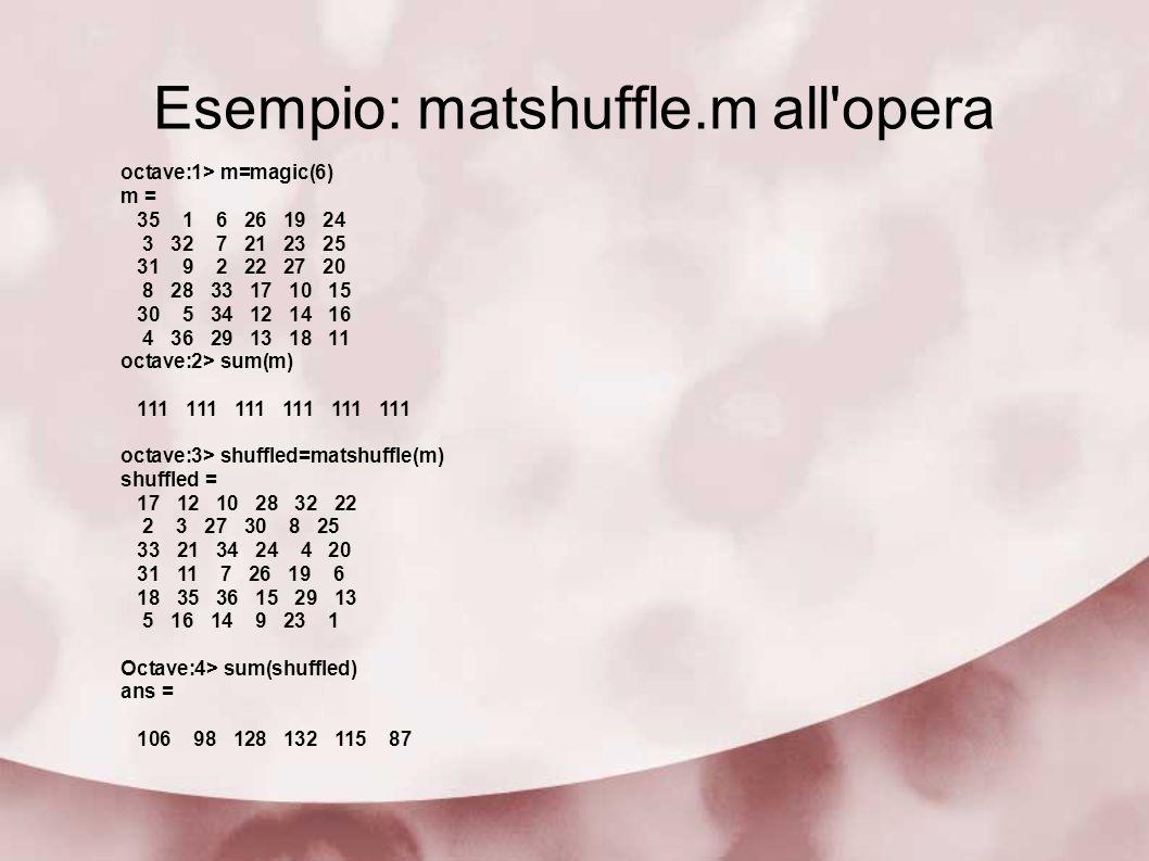 Esempio: matshuffle.m all opera
