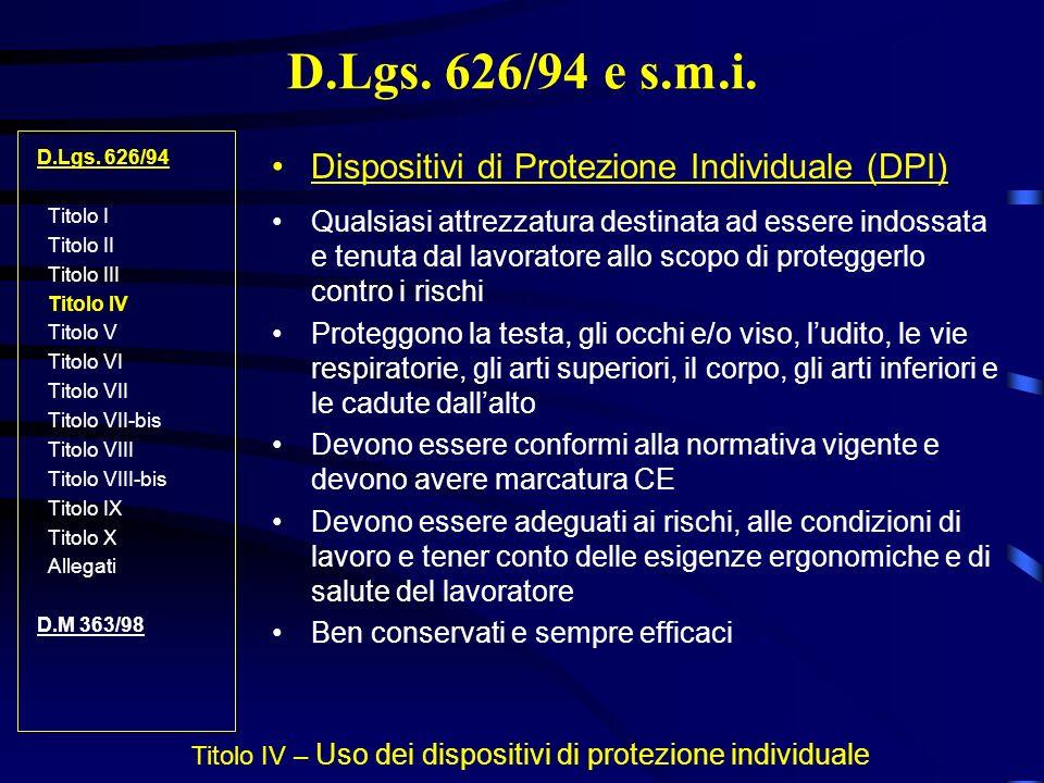 Titolo IV – Uso dei dispositivi di protezione individuale