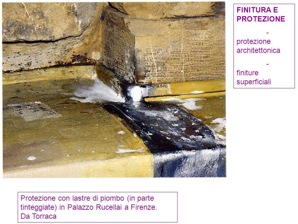 FINITURA E PROTEZIONE - protezione architettonica. - finiture superficiali.