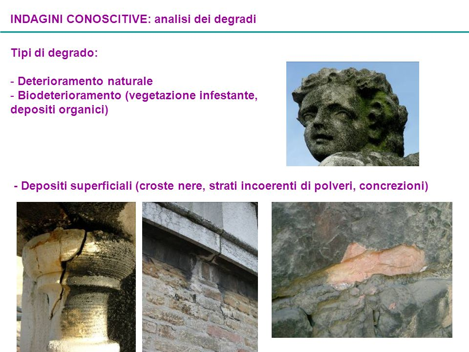 INDAGINI CONOSCITIVE: analisi dei degradi