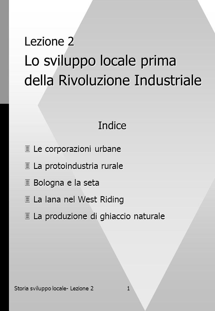 Lezione 2 Lo sviluppo locale prima della Rivoluzione Industriale